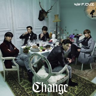 F.CUZ JAPAN 5th.SINGLE – Change –